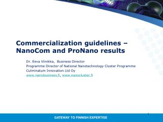 Commercialization guidelines – NanoCom and ProNano results