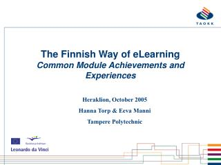 The Finnish Way of eLearning Common Module Achievements and Experiences