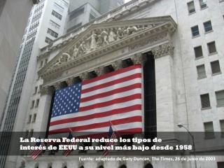La Reserva Federal reduce los tipos de interés de EEUU a su nivel más bajo desde 1958