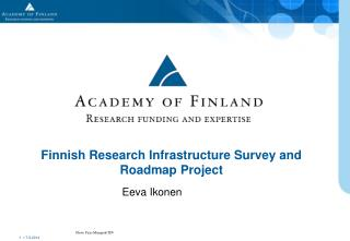 Finnish Research Infrastructure Survey and Roadmap Project
