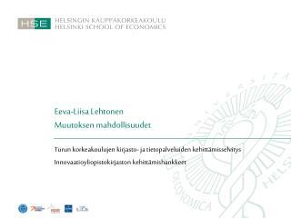 Eeva-Liisa Lehtonen Muutoksen mahdollisuudet