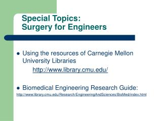 Special Topics: Surgery for Engineers