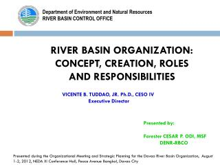RIVER BASIN ORGANIZATION: CONCEPT, CREATION, ROLES  AND RESPONSIBILITIES