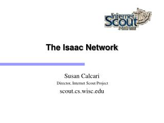 The Isaac Network