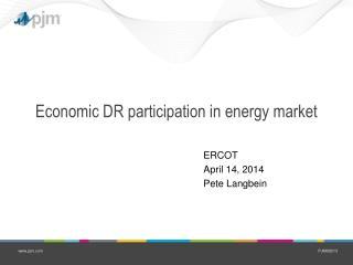 Economic DR participation in energy market