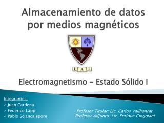 Almacenamiento de datos por medios magnéticos
