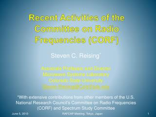 Recent Activities of the  Committee on Radio Frequencies (CORF)