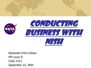 CONDUCTING BUSINESS WITH  NISH