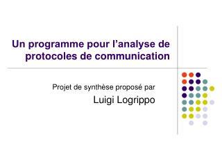 Un programme pour l'analyse de protocoles de communication