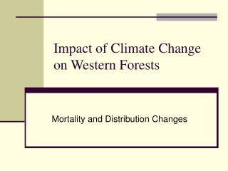 Impact of Climate Change on Western Forests