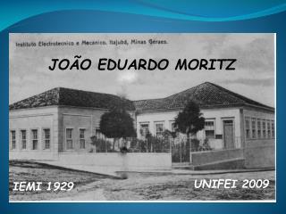 JOÃO EDUARDO MORITZ