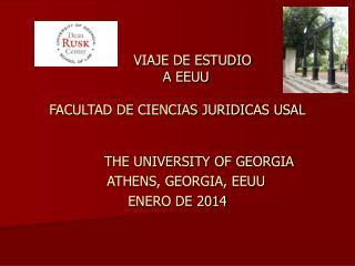 VIAJE DE ESTUDIO     A EEUU FACULTAD DE CIENCIAS JURIDICAS USAL