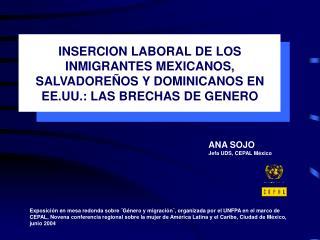 ANA SOJO Jefa UDS, CEPAL México