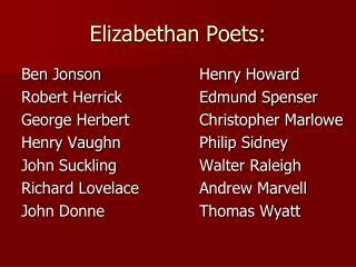 Elizabethan Poets: