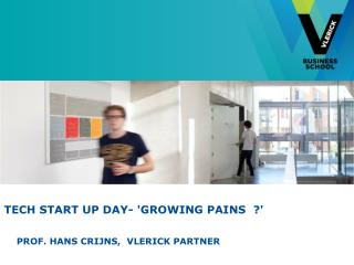 Tech Start UP Day- 'growing  pains   ?'
