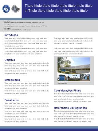 Nome do Autor Doutoranda; Programa de Pós- Graduaçao em Enfermagem Psiquiátrica da EERP USP