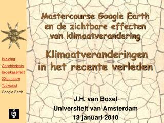 J.H. van Boxel Universiteit van Amsterdam 13 januari 2010