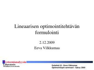Lineaarisen optimointitehtävän formulointi