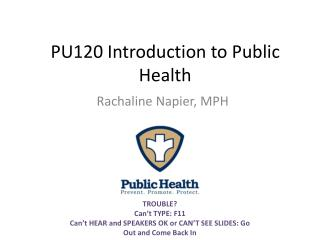 PU120 Introduction to Public Health