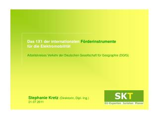 Stephanie Kretz  (Direktorin, Dipl.-Ing.) 21.07.2011