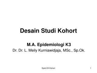 Desain Studi Kohort