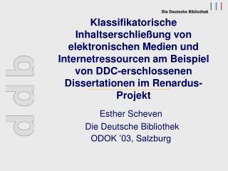Esther Scheven  Die Deutsche Bibliothek  ODOK '03, Salzburg
