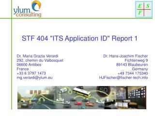 "STF 404 ""ITS Application ID"" Report 1"