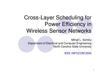 Cross-Layer Scheduling for Power Efficiency in  Wireless Sensor Networks