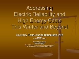 Addressing  Electric Reliability and  High Energy Costs This Winter and Beyond