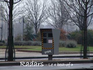 Radars - Le «best-of»
