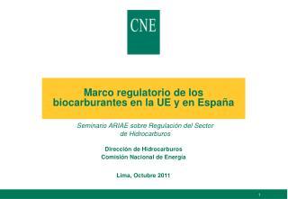 Marco regulatorio de los biocarburantes en la UE y en España