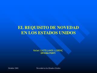 EL REQUISITO DE NOVEDAD  EN LOS ESTADOS UNIDOS