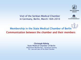 Christoph Röhrig State Medical Chamber of Berlin Department Membership / Vocational training