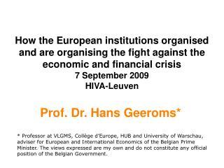 Prof. Dr. Hans Geeroms*