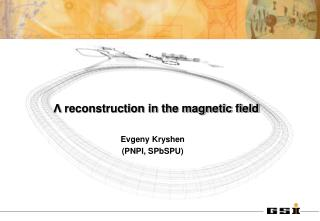 Λ  reconstruction in the magnetic field