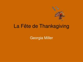 La Fête de Thanksgiving