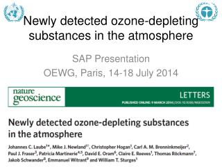 Newly detected ozone-depleting substances in the atmosphere