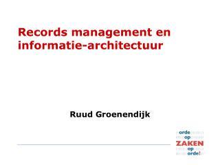 Records management en informatie-architectuur