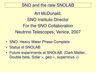 SNO and the new SNOLAB