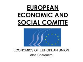 EUROPEAN ECONOMIC AND SOCIAL COMITTE