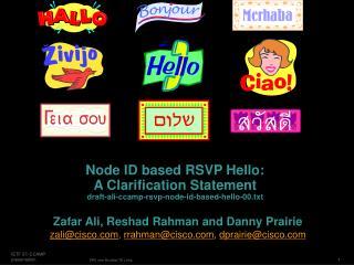 Zafar Ali, Reshad Rahman and Danny Prairie
