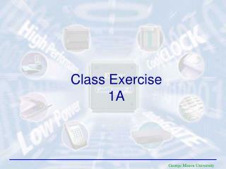 Class Exercise 1A