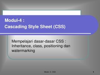 Mempelajari dasar-dasar CSS : Inheritance, class, positioning dan watermarking