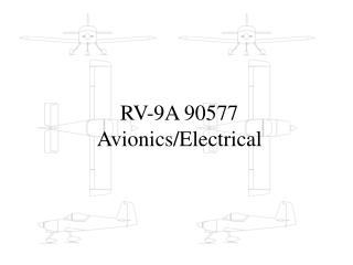 RV-9A 90577 Avionics/Electrical