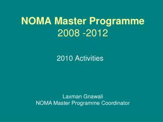 NOMA Master Programme 2008 -2012