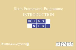 Sixth Framework Programme INTRODUCTION