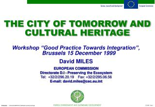 THE CITY OF TOMORROW AND CULTURAL HERITAGE