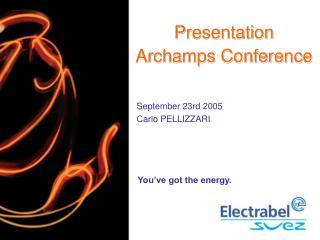 Presentation Archamps Conference