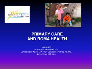 PRIMARY CARE  AND ROMA  HEALTH