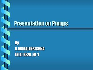 Presentation on Pumps